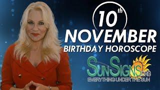 Birthday November 10th Horoscope Personality Zodiac Sign Scorpio Astrology