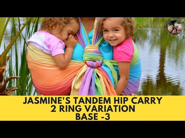 Jasmine's Tandem Hip Carry (2 Ring Variation)