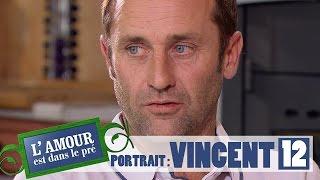 Découvrez le portrait de Vincent – L'amour est dans le pré 2017