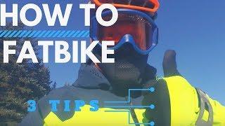 How to Fatbike