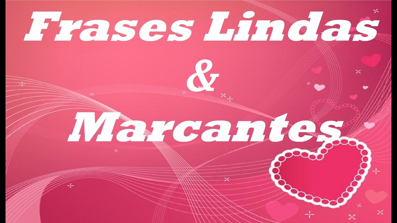 Imagens Linda Com Frases: Frases Lindas E Marcantes