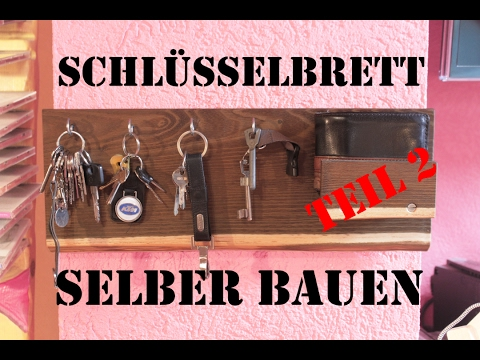 wie baut man sich ein schl sselbrett part 2 philipp konter youtube. Black Bedroom Furniture Sets. Home Design Ideas