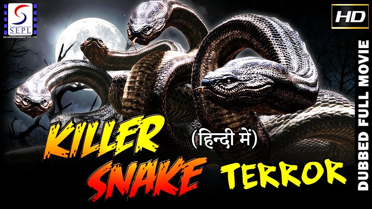Download The Killer Snake - Latest Hindi Dubbed Movies 2019 - New Full Hindi Dubbed Movie 2019