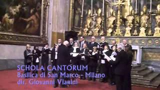 ALLELUJA, Andrea Gabrieli, SCHOLA CANTORUM-MILANO, dir. Giovanni Vianini, It.