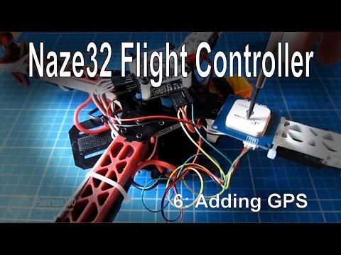 (6/8) Naze32 Flight Controller - Adding GPS (NE-06, NEO-06 module)