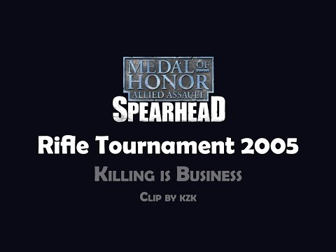 Killing is Business 2005 - MoHAA Rifle Tournament