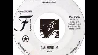 Dan Brantley   Begging Just Ain