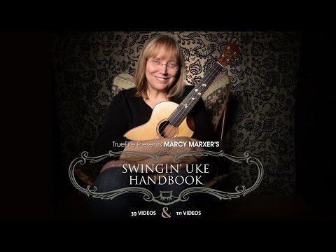 Marcy Marxer's Swingin' Uke Handbook - Introduction