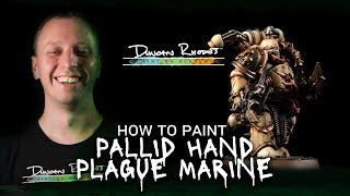 How to Paint: A Pallid Hand Plague Marine.