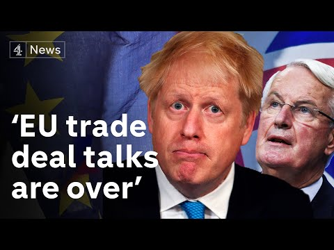 Brexit: UK government says EU trade deal talks are 'over'
