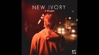 New Ivory - A Knight (Modek Remix)