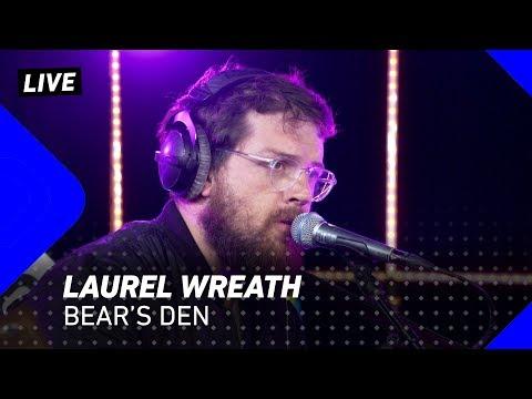 Bear's Den - Laurel Wreath | 3FM Live