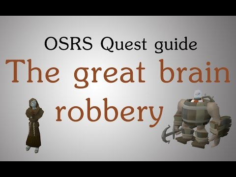 [OSRS] The Great Brain Robbery quest guide