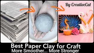 Best Paper Clay and tips/ Newspaper Clay/Best out of waste/art and craft/Smooth paper clay