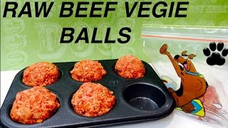 How to make RAW BEEF & VEGETABLE MEATBALLS FOR DOGS - DIY Dog Food by Cooking For Dogs
