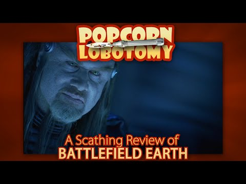 Battlefield Earth - A Popcorn Lobotomy Scathing Review