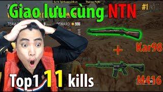 Khi 2 NTN Duo cùng nhau về top 1 PUBG #2 l 11 kills