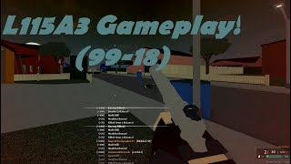 L115A3 Gameplay! 99-18 (Roblox Phantom Forces)