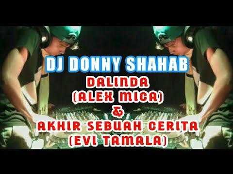 DJ DALINDA & DJ AKHIR SEBUAH CERITA (DJ DONNY SHAHAB)