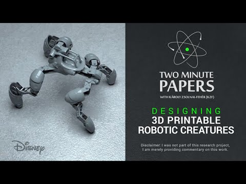Designing 3D Printable Robotic Creatures | Two Minute Papers #37