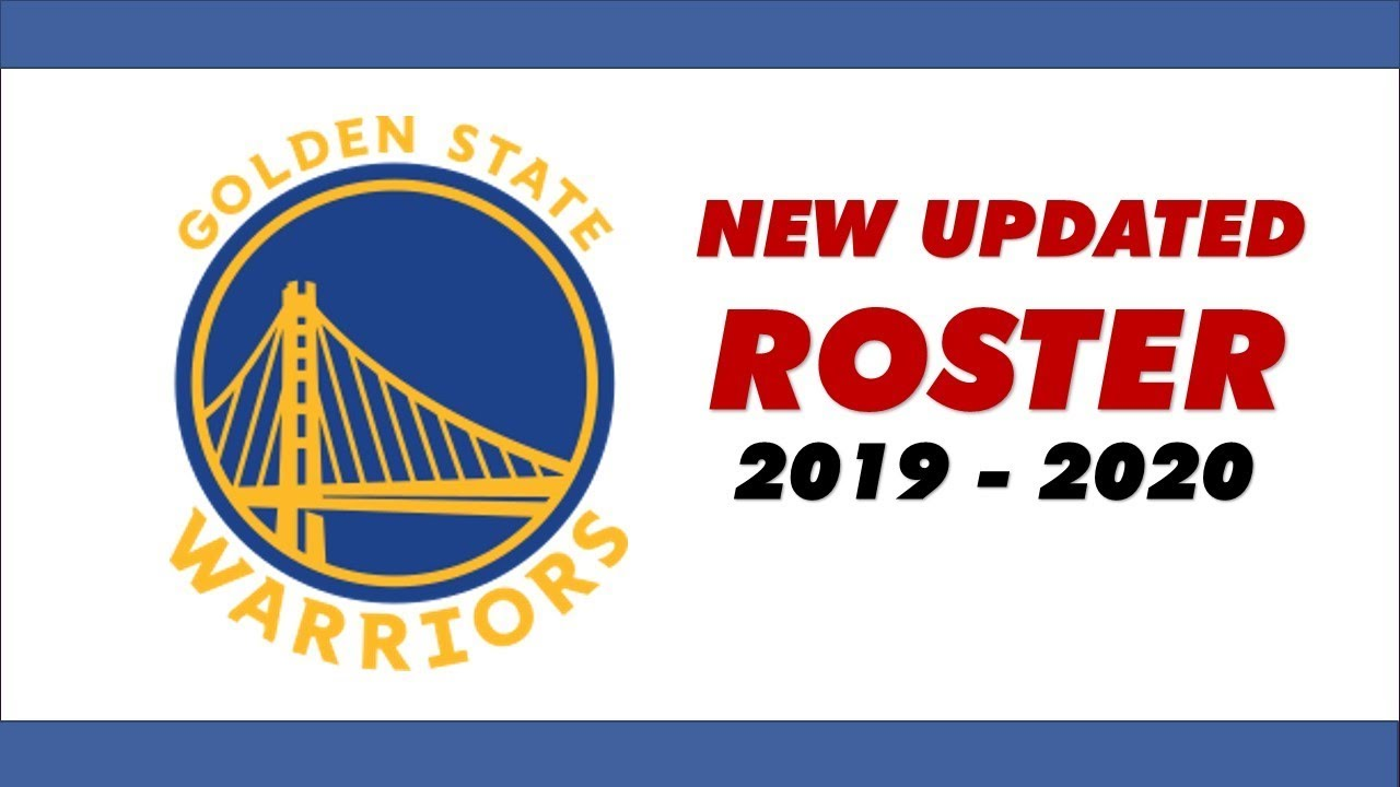 Golden State Warriors New Death Squad Roster 2019 - 2020 ...