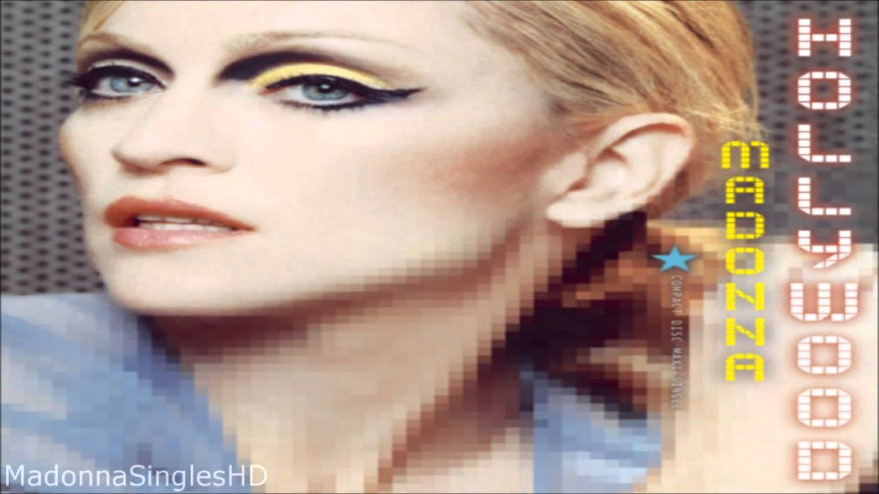 Madonna - Hollywood (Radio Edit)