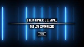 Dillon Francis Dj Snake Get Low Outro Edit.mp3