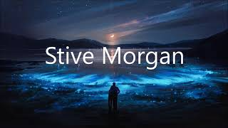 Stive Morgan  ~ The Best Of Ambient  ~ Аlbum  2016 New Age
