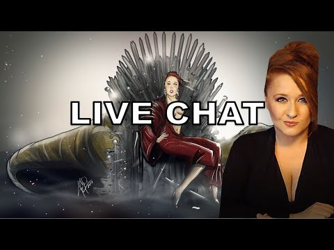 Live Chat! Game of Thrones, Star Wars, Video Games, & More!