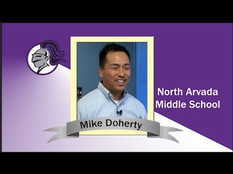 Super Teacher Mike Doherty - North Arvada Middle School