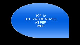 TOP 10 BOLLYWOOD MOVIES AS PER IMDB