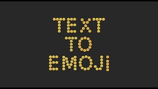 Text to Emoji Converter