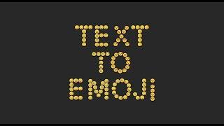 Text to Emoji Converter