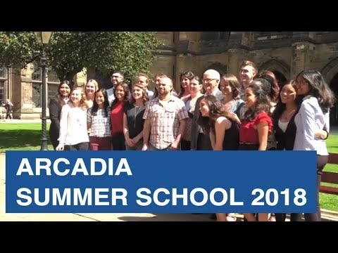 Arcadia Summer School 2018 at the University of Glasgow