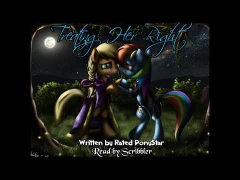 Pony Tales [MLP - FiM Fanfic Readings] 'Treating Her Right' by Rated PonyStar (Romance - AppleDash)