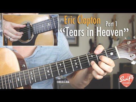 """Tears in Heaven"" Guitar Lesson - Eric Clapton - Part 1"