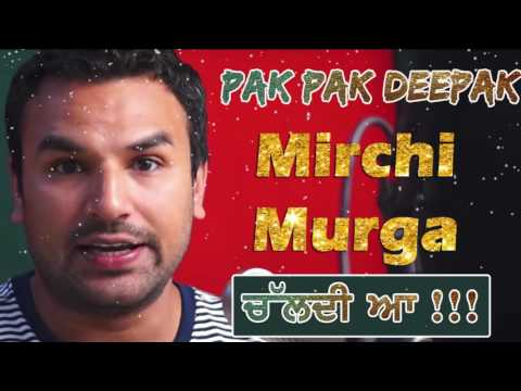 Mirchi Murga | Chaldi Aa | RJ Pak Pak Deepak | Punjabi Prank Call