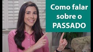 Baixar PAST TENSE in PORTUGUESE | Speaking Brazilian