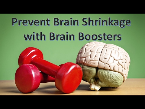 Prevent Brain Shrinkage with Brain Boosters