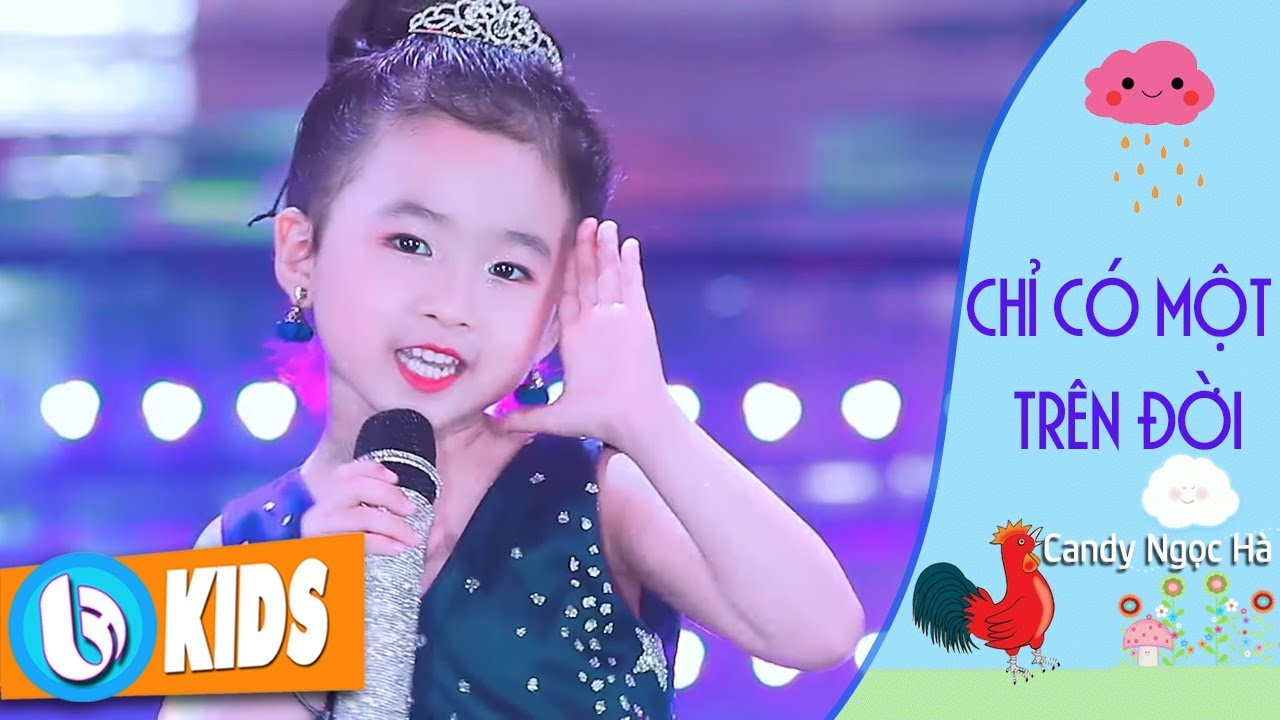 Chỉ Có Một Trên Đời - Candy Ngọc Hà | Nhạc Thiếu Nhi MV 2018