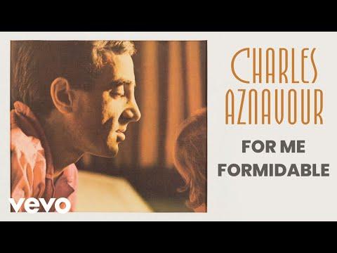 Charles Aznavour - For Me Formidable (Audio Officiel)