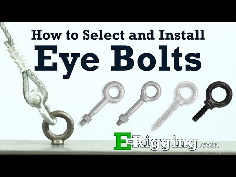 How to Select and Install Eye Bolts