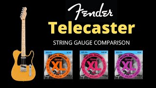 Telecaster String Gauge Comparison  D  39 Addario 10 Gauge  9 5 Gauge  and 9 Gauge