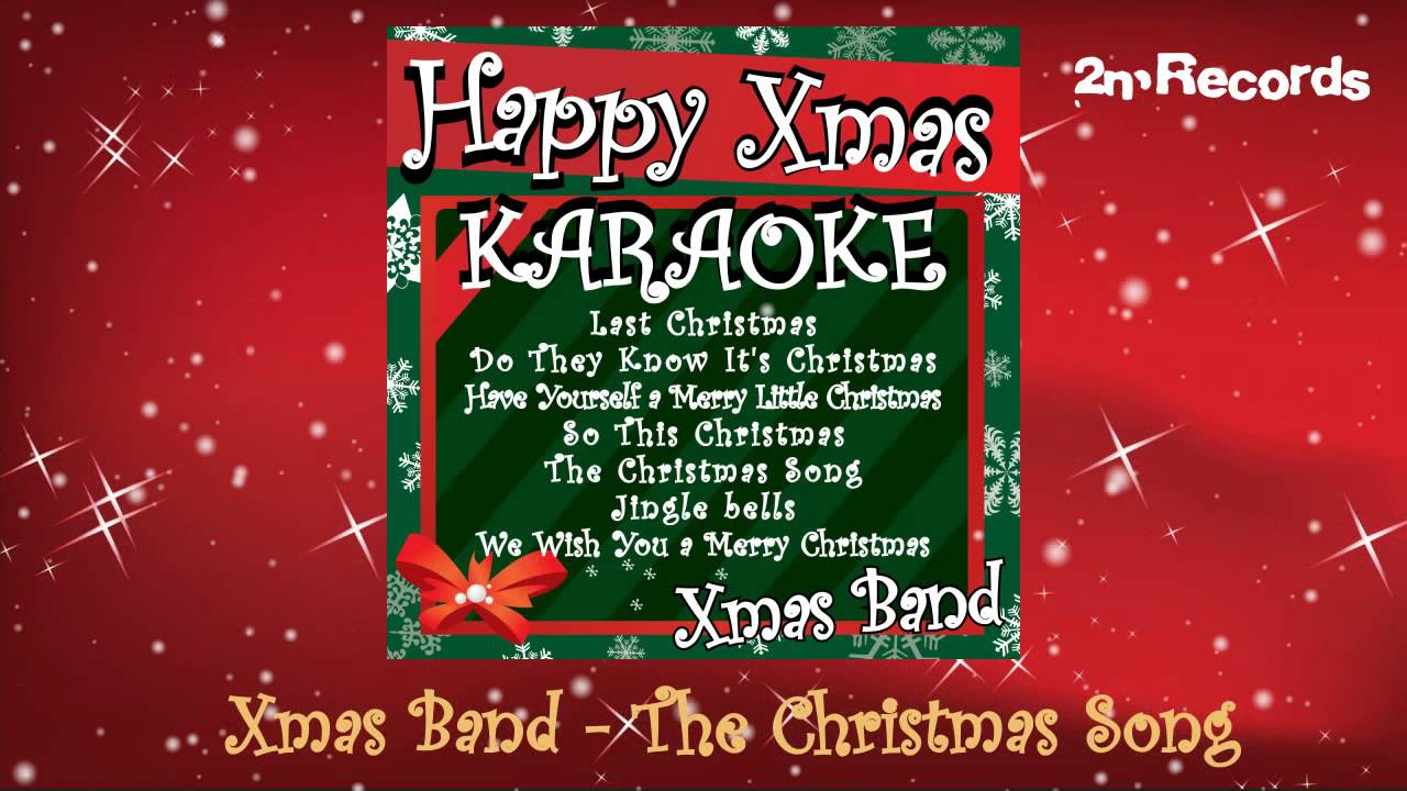 Xmas Band - The Christmas Song (Karaoke Version Originally ...