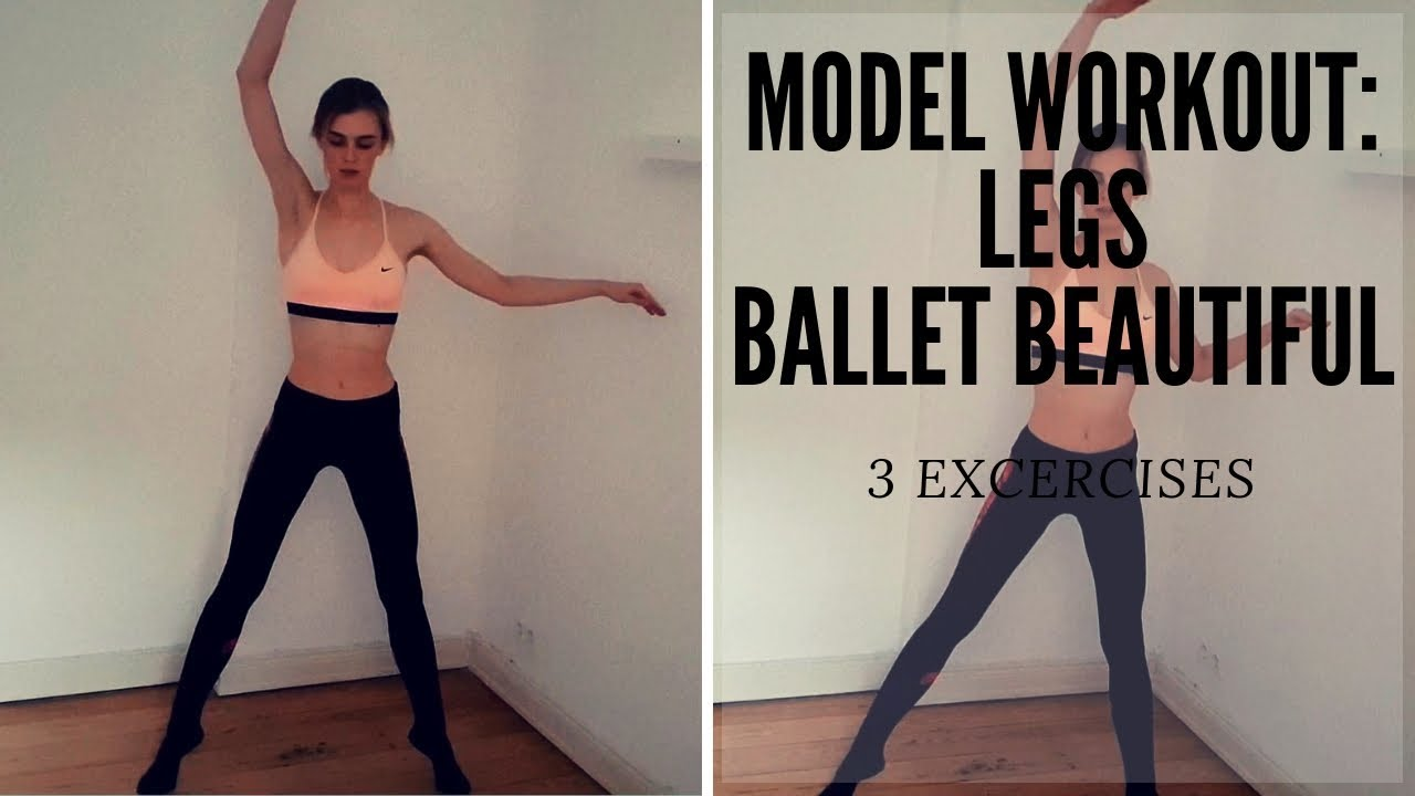 MODEL WORKOUT LEGS: BALLET WORKOUT AFTER MARY HELEN BOWERS