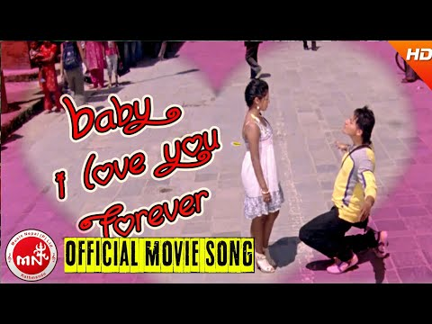 BABY I LOVE YOU | NEPALI MOVIE SONG | MAYA KO BARI MA MOVIE | KEKI ADHIKARI & YASH RAJ
