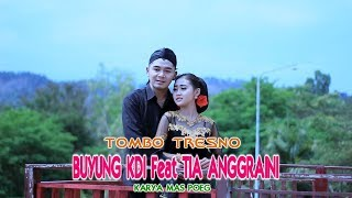 Buyung KDI feat. Tia Anggraini - Tombo Tresno