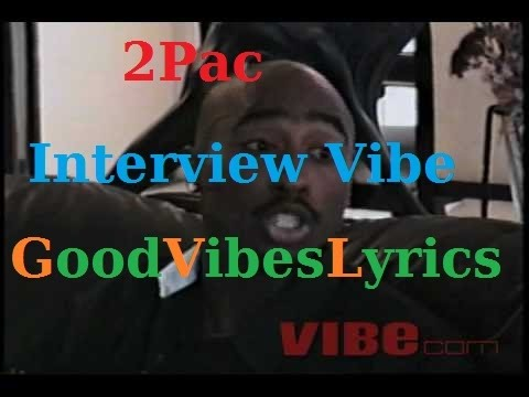 2Pac Interview Vibe (1996) Traduction Française