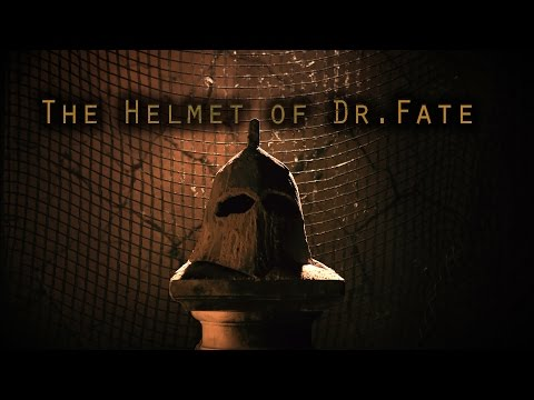 The Helmet of Dr. Fate - Teaser 2016 (Fan-Film)