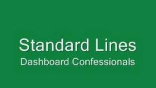 Watch Dashboard Confessional Standard Lines video